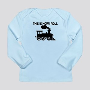This Is How I Roll Trai Long Sleeve Infant T-Shirt