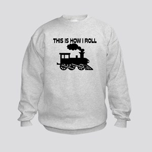This Is How I Roll Train Kids Sweatshirt