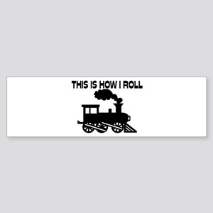 This Is How I Roll Train Sticker (Bumper)