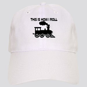 This Is How I Roll Train Cap
