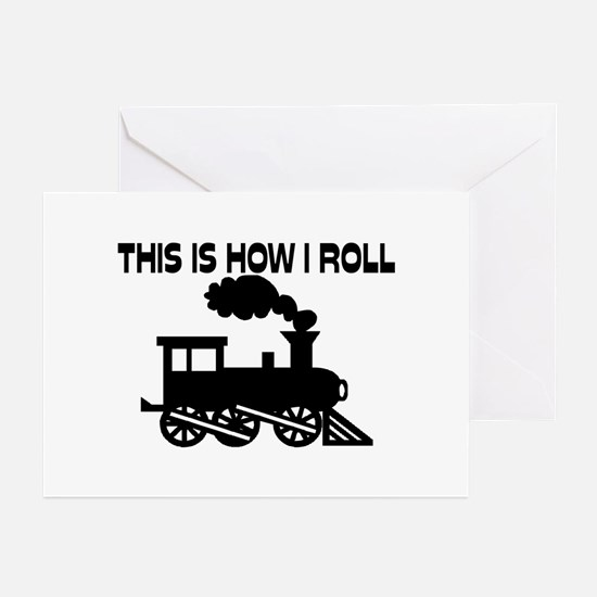 This Is How I Roll Train Greeting Cards (Pk of 10)