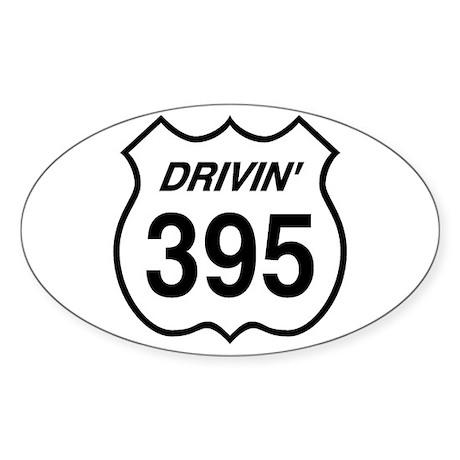 Drivin' 395 Oval Sticker