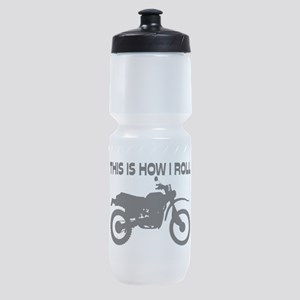 This Is How I Roll Dirt Bike Sports Bottle