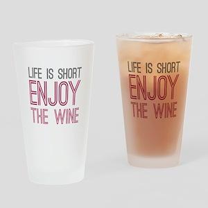 Life Short Wine Drinking Glass