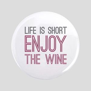 "Life Short Wine 3.5"" Button"