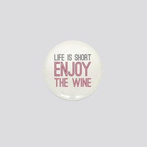 Life Short Wine Mini Button