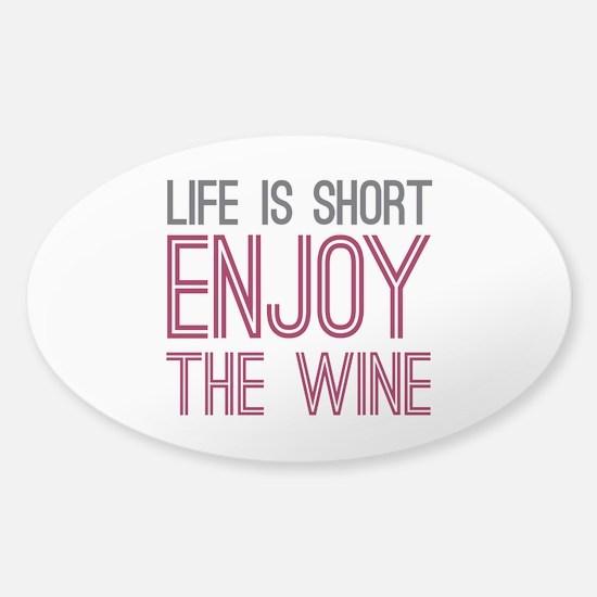 Life Short Wine Sticker (Oval)