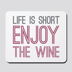 Life Short Wine Mousepad