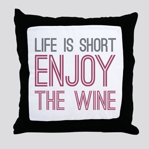Life Short Wine Throw Pillow