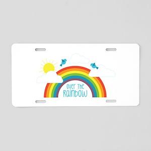 Over The Rainbow Aluminum License Plate