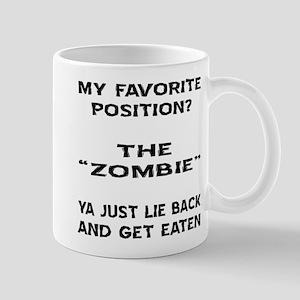 My Favorite Position? Mug