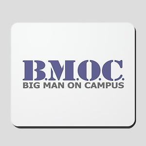 BMOC (Big Man On Campus) Mousepad