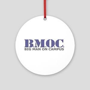 BMOC (Big Man On Campus) Ornament (Round)