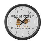 Pass Popcorn Nuts Large Wall Clock