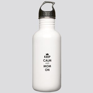 Keep Calm and Mom On Water Bottle