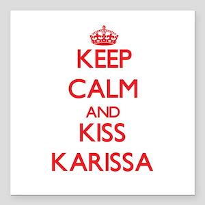 """Keep Calm and Kiss Karissa Square Car Magnet 3"""" x"""