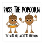 Pass Popcorn Nuts Square Car Magnet 3