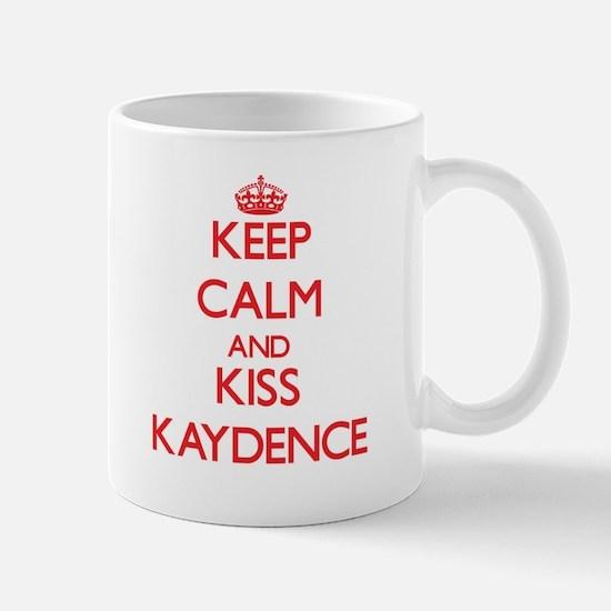 Keep Calm and Kiss Kaydence Mugs
