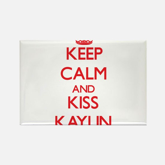 Keep Calm and Kiss Kaylin Magnets