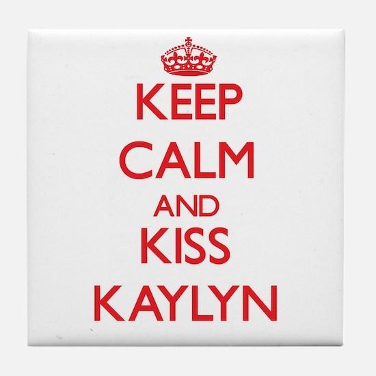 Keep Calm and Kiss Kaylyn Tile Coaster