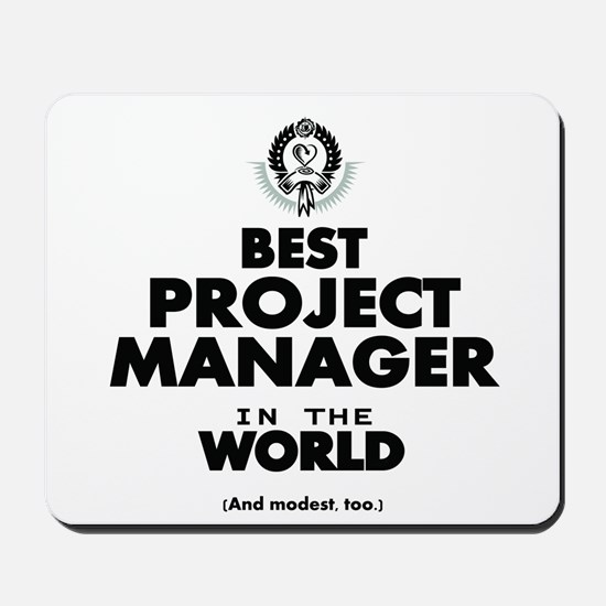 Best Project Manager in the World Mousepad