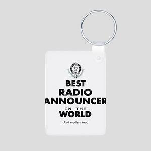 Best Radio Announcer in the World Keychains