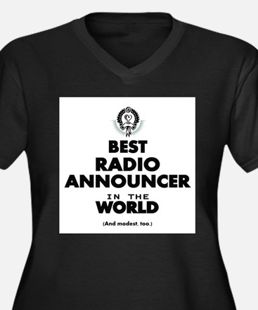 Best Radio Announcer in the World Plus Size T-Shir