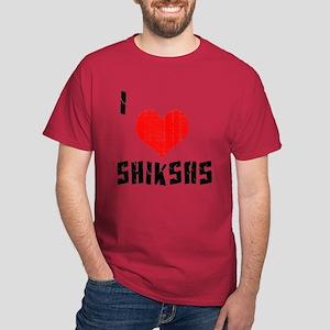 I love Shiksas Dark T-Shirt