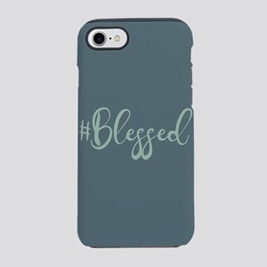 Hashtag Blessed iPhone 7 Tough Case
