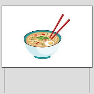 Pho Noodle Bowl Yard Sign