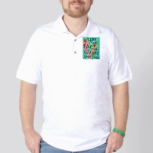 Accept the fact that you are amazing Golf Shirt