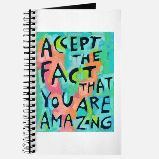 Accept The Fact That You Are Amazing Journal