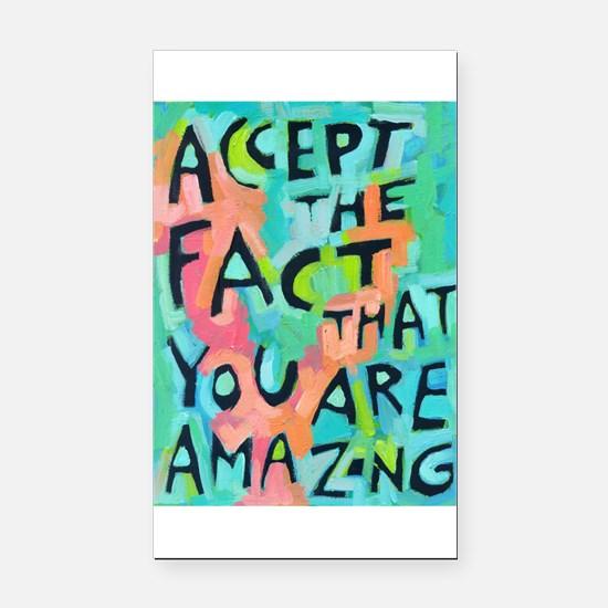 Accept The Fact That You Are Rectangle Car Magnet