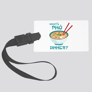 Whats Pho Dinner? Luggage Tag