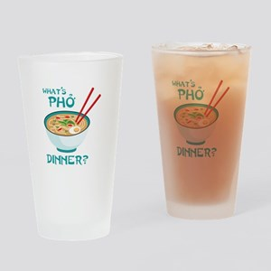 Whats Pho Dinner? Drinking Glass