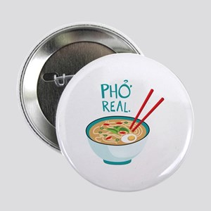 "Pho Real. 2.25"" Button"
