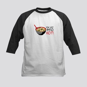 YOU GOT MISO HOT! Baseball Jersey