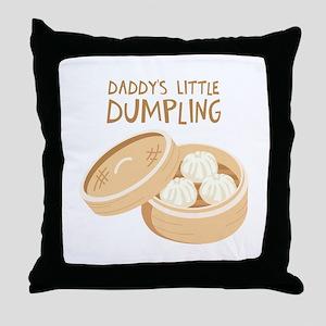 DADDYS LITTLE DUMPLING Throw Pillow