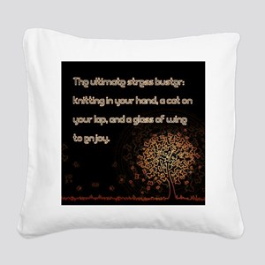The Ultimate Stressbuster Square Canvas Pillow