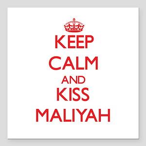 "Keep Calm and Kiss Maliyah Square Car Magnet 3"" x"