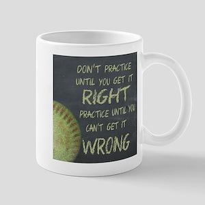 Practice Fastpitch Softball Motivationa Mug