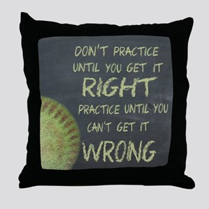 Practice Fastpitch Softball Motivatio Throw Pillow
