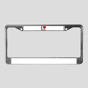 I love Erick License Plate Frame
