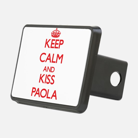 Keep Calm and Kiss Paola Hitch Cover