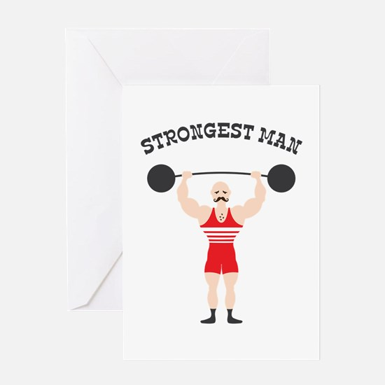 STRONGEST MAN Greeting Cards