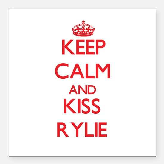 """Keep Calm and Kiss Rylie Square Car Magnet 3"""" x 3"""""""