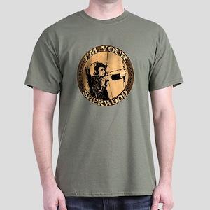 I am your Sherwood robin hood Dark T-Shirt
