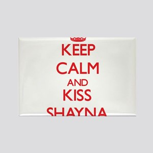 Keep Calm and Kiss Shayna Magnets