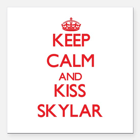 "Keep Calm and Kiss Skylar Square Car Magnet 3"" x 3"