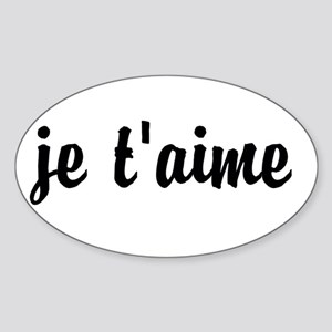 je t'aime I LOVE YOU in French Sticker (Oval)